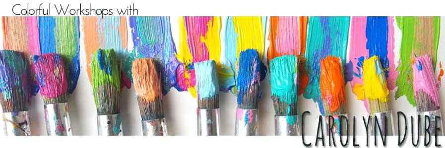 Carolyn Dube Art Workshops